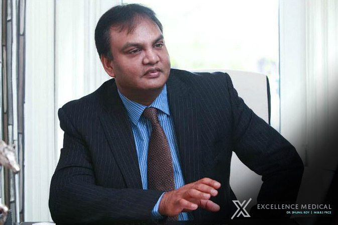 Dr Shunil Roy Excellence Medical x001 - About Dr. Shunil Roy